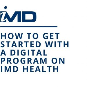 How To Get Started With Digital Program On iMD Health